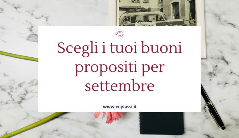 Scegli i tuoi buoni propositi per settembre