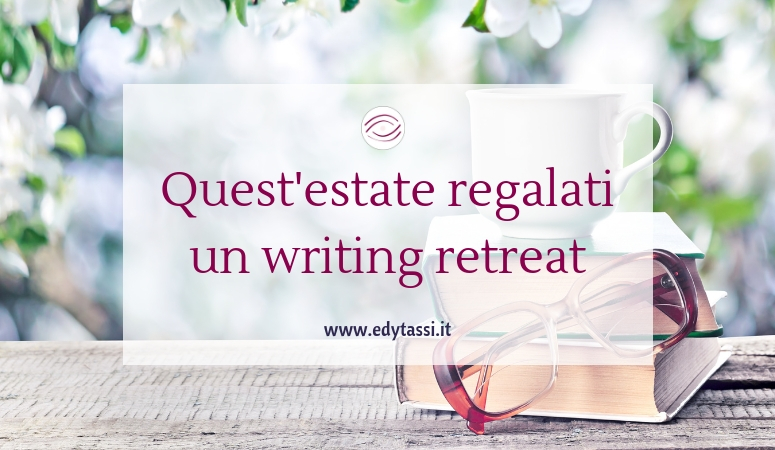 Quest'estate regalati un writing retreat
